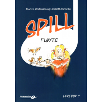 Spill Fløyte 1 - lærebok m/CD - Morten Mortensen - Elisabeth Vannebo