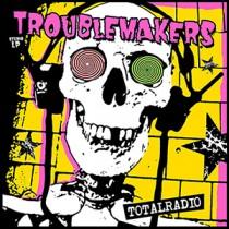 Troublemakers - Totalradio - CD