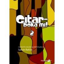 Gitarboka mi! 2 - Opplæringsbok m/CD, Sølvin Refvik *