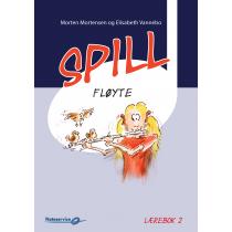 Spill Fløyte 2 lærebok - Morten Mortensen - Elisabeth Vannebo