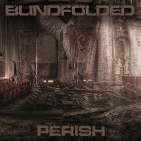 Blindfolded - Perish - CD