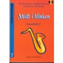 MIDT I BLINKEN - Altsaxofon, lærebok 2
