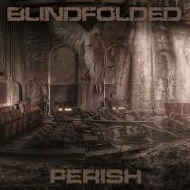 Blindfolded - Perish - CD