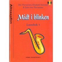 MIDT I BLINKEN - Altsaxofon, lærebok 1