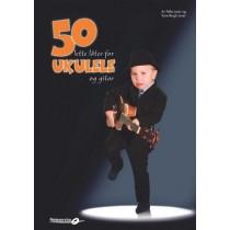 50 lette låter for Ukulele og Gitar - Pelle og Tone Joner *